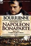 Memoirs of Napoleon Bonaparte, Louis Antoine Fauvelet De Bourrienne, 0857068261