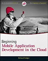 Beginning Building Mobile Application Development in the Cloud Front Cover