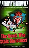 The Greek Who Stole Christmas (Diamond Brothers, Book 7)