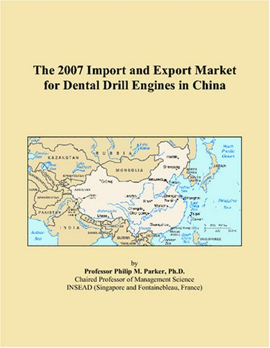 Download The 2007 Import and Export Market for Dental Drill Engines in China pdf