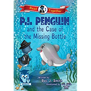 P.I. Penguin and the Case of the Missing Bottle