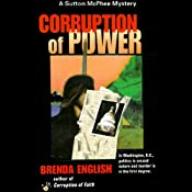 Corruption of Power: Sutton McPhee, Book 2 | Brenda English