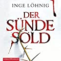 Der Sünde Sold (Kommissar Dühnfort 1) Audiobook by Inge Löhnig Narrated by Alexis Krüger