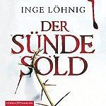 Der Sünde Sold (Kommissar Dühnfort 1) | Inge Löhnig