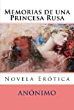 img - for Memorias de una Princesa Rusa: Novela Erotica (Volume 2) (Spanish Edition) book / textbook / text book