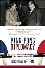 Ping-Pong Diplomacy: The Secret History Behind the Game That Changed the World by Nicholas Griffin (2015-09-15) Paperback