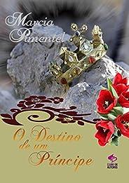 O Destino de Um Príncipe Livro 4