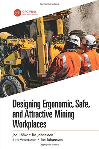 Designing Ergonomic Safe And Attractive Mining Workplaces