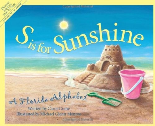 S is for Sunshine: A Florida Alphabet (Discover America State by State) by Sleeping Bear Press