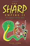 The Sharp Empire II, Tyler Johns, 146698807X