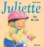 La bibliothèque de Juliette :Juliette Fait du Vélo - Dès 3 ans