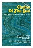Chains of the Sea, George Alec Effinger, Gardner Dozois, Gordon Eklund, 084076314X