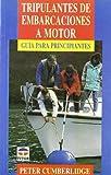 Tripulantes de Embarcaciones a Motor (Spanish Edition)