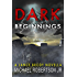 Dark Beginnings (Lance Brody Series, Book 0)