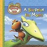 A Surprise for Mom! (Dinosaur Train)