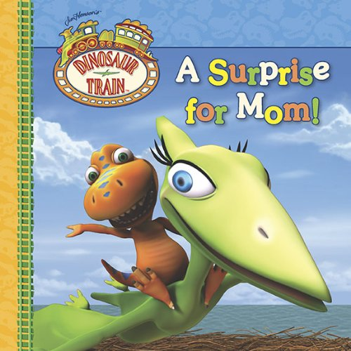 A Surprise for Mom! (Dinosaur -