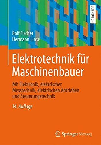 elektrotechnik-fr-maschinenbauer-mit-elektronik-elektrischer-messtechnik-elektrischen-antrieben-und-steuerungstechnik