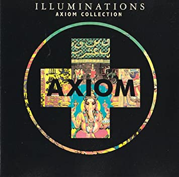 Various Artists - Axiom Collection  Illuminations - Amazon.com Music 7ad220ce8