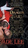 The Dragon Earl (the Regency Rags to Riches Series, Book 4) (Regency;england;historical;romance)