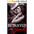 Betrayed By Blood: (The Betrayed Series Book 1)