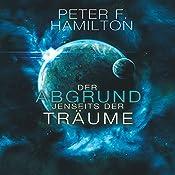 Der Abgrund jenseits der Träume (Die Chronik der Faller 1) | Peter F. Hamilton