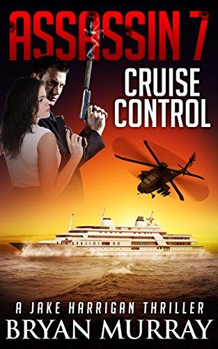 ASSASSIN 7 - 'CRUISE CONTROL' (Assassin Series)
