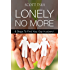 Lonely No More: 8 Steps to Find Your Gay Husband