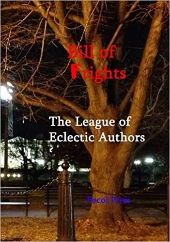 Book Bill of Frights by The League of Eclectic Authors (2014) Perfect