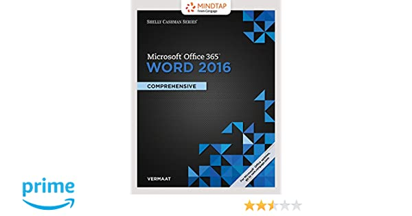 Bundle Shelly Cashman Series Microsoft Office 365 Word 2016 Comprehensive Loose Leaf Version MindTap Computing 1 Term 6 Months Printed Access