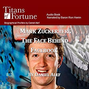Mark Zuckerberg: The Face Behind Facebook Audiobook
