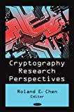 Cryptography Research Perspectives, , 160456492X