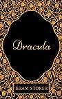 Dracula: By Bram Stoker - Illustrated