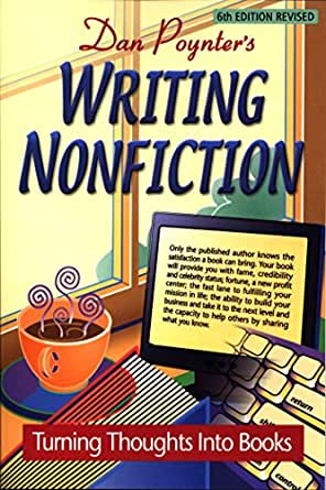 Writing Nonfiction: Turning Thoughts into Books, 6th