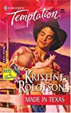 Made in Texas, Kristine Rolofson, 0373691939