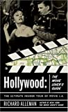 Hollywood: The Movie Lover's Guide: The Ultimate Insider Tour of Movie L.A.