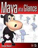 Maya at a Glance, George Maestri, 0782144047