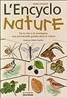 L'Encyclo nature : De la mer à la montagne, une promenade guidée dans la nature par Duquet