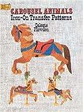 Carousel Animals Iron-on Transfer Patterns, Celeste Plowden, 0486266532