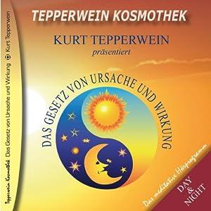 Das Gesetz von Ursache und Wirkung (Tepperwein Kosmothek) Hörbuch