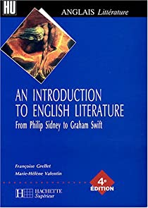 An introduction to English Literature - From Philip Sidney to Graham Swift par Grellet