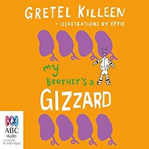 My Brother's A Gizzard Audiobook