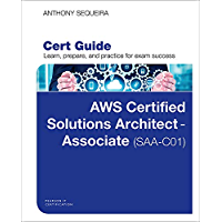 AWS Certified Solutions Architect - Associate (SAA-C01) Cert Guide (Certification Guide) (English Edition)