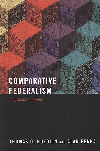 Comparative Federalism: A Systematic Inquiry