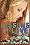 Lessons in Love (Volume 1)