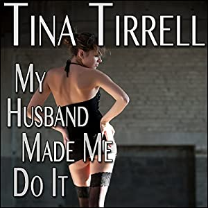 My Husband Made Me Do It Audiobook
