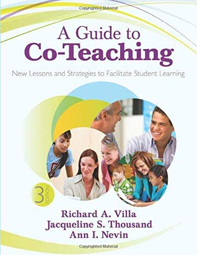 A Guide to Co-Teaching: New Lessons and Strategies to Facilitate Student Learning (NULL)