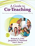 A Guide to Co-Teaching: New Lessons and Strategies