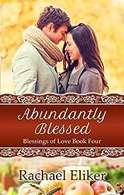 Abundantly Blessed (Blessings of Love Book 4)
