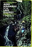 More Scrambles in the Lake District (A Cicerone guide)