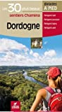Dordogne les 30 plus beaux sentiers